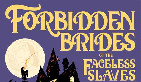 forbidden brides of the comic writer neil gaiman returns to forbidden brides