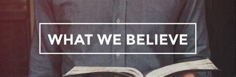 What We Believe gracelife what we believe