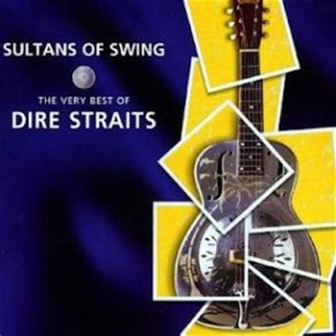 dire straits the sultans of swing sultans of swing the very best of dire straits bonus