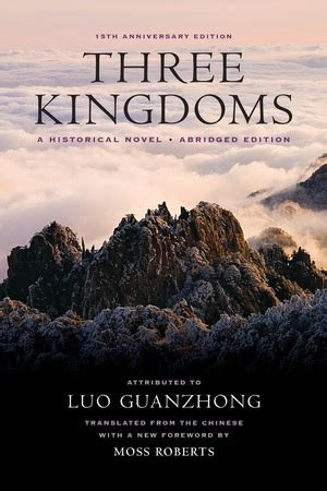 Three Kingdoms A Historical Novel three kingdoms by guanzhong luo paperback