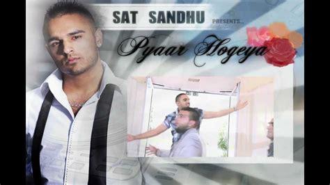 day lyrics vattan sandhu sat sandhu pyaar hogeya exclusive lyrics