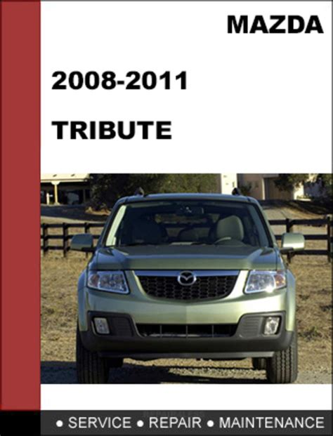 auto manual repair 2004 mazda tribute engine control service manual 2011 mazda tribute service manual free download service manual car owners