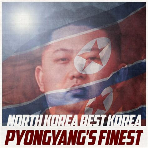 best korea korea best korea pyongyang s finest ep 2014