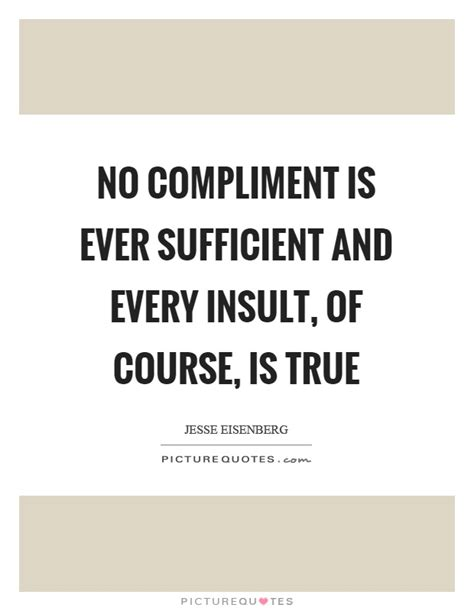 How To Compliment Or Insult A by Compliment Quotes Compliment Sayings Compliment