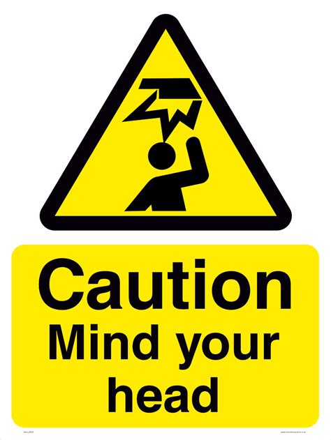 signs your is caution mind your health safety warning sign