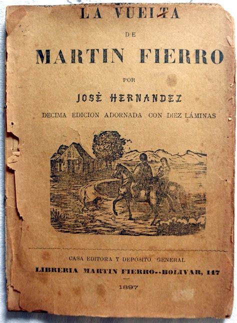partes del libro martin fierro la vuelta de mart 237 n fierro wikipedia la enciclopedia libre