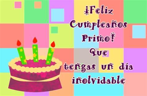 imagenes de feliz cumpleaños para in primo feliz cumplea 241 os primo que tengas un d 237 a inolvidable