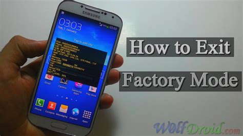 how to exit factory mode for samsung galaxy devices