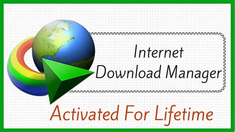 internet download manager free download full version activated download manager 2017 activate for lifetime free full version