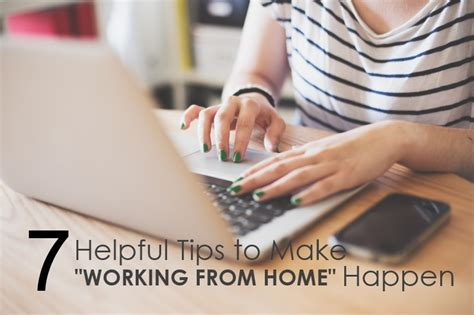 working from home tips 28 images 12 tips to be more