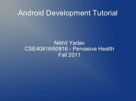 tutorial android ppt android tutorial ppt