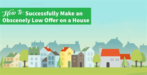 how to make offer on house how to get a low offer accepted on house howsto co