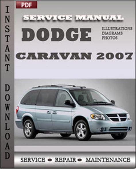 service manual 2007 dodge caravan transflow manual dodge caravan chrysler voyager and town dodge caravan 2007 workshop repair manual repair service manual pdf