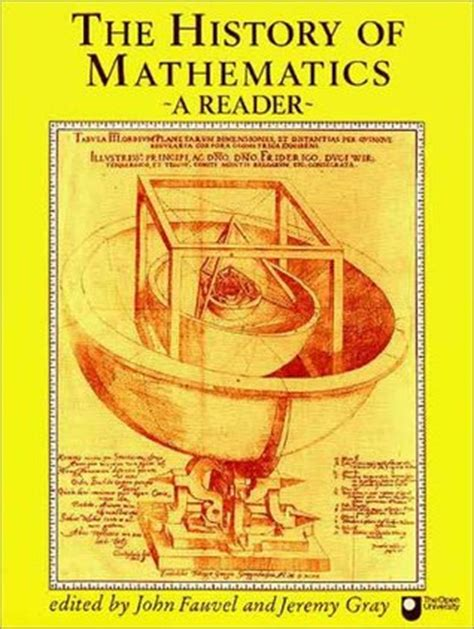 a account of the history of mathematics books the history of mathematics a reader by fauvel