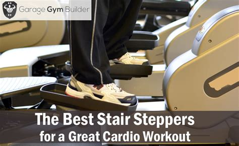 best stair stepper best stair steppers for cardio workout october 2018