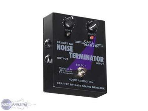 carl martin noise terminator noise terminator carl martin noise terminator audiofanzine