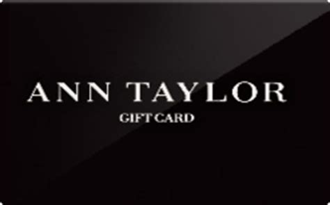 Ann Taylor Gift Cards - buy ann taylor gift cards raise