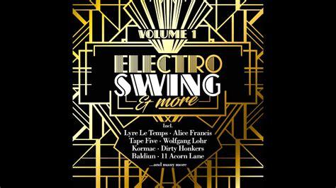 electro swing electro swing more volume 1 minimix