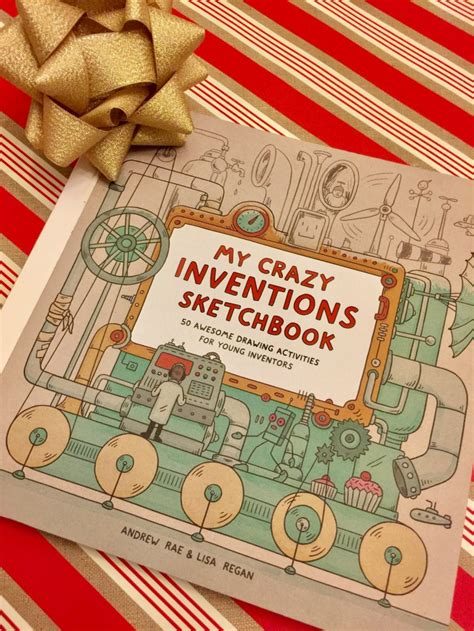 my crazy inventions sketchbook 1780676107 young inventors will love this sketchbook giveaway finding debra