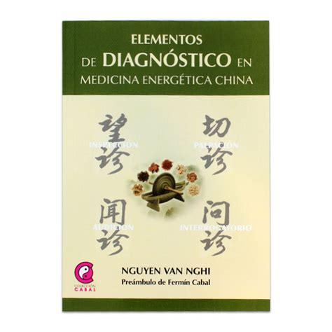 libro medicina tradicional china para elementos de diagnostico en medicina energetica china