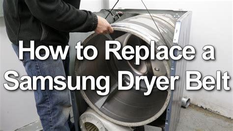 samsung dryer belt replacement diagram samsung dryer belt replacement not spinning or starting
