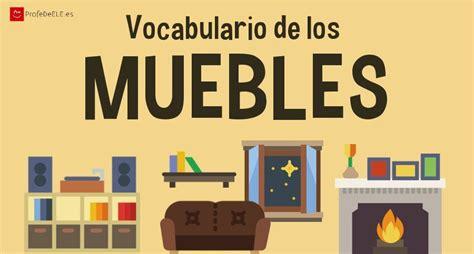 casas de muebles vocabulario de los muebles de casa profedeele