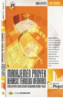 Buku Saku Manajer Soft Cover manajemen proyek berbasis teknologi informasi ms project