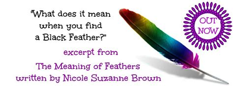 About Meaning Of Feathers Black Feather Meaning