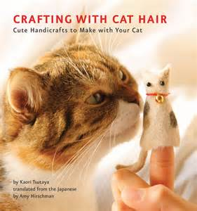 Cat Hair On by Fancy Tiger Crafts Crafting With Cat Hair Is The Coolest
