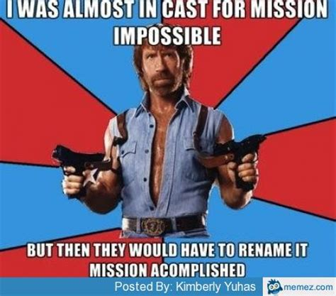 Impossible Meme - almost in cast for mission impossible memes com