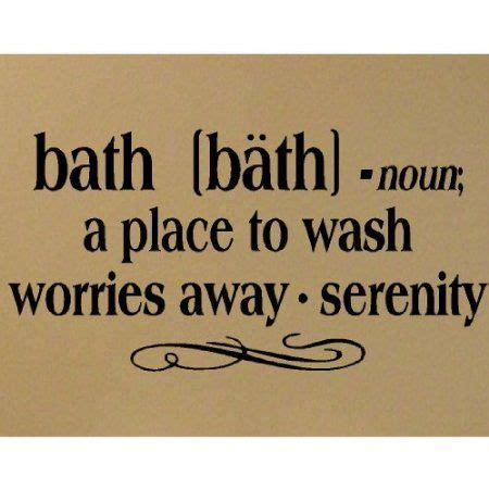 bathroom sayings and quotes 17 best bathroom wall quotes on pinterest bathroom wall