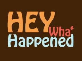 What Happened In Hey Wha Happened