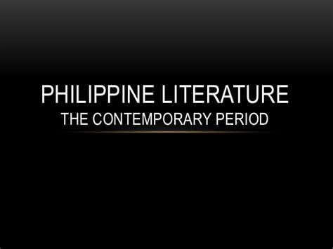 themes of philippine literature philippine literature the contemporary period