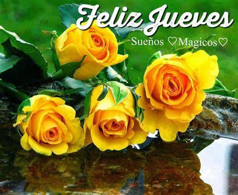 feliz jueves con rosas jpg 150 imagenes de buenos dias con frases amor amistad saludos
