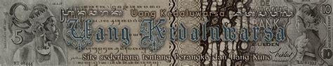 Selembar Uang Kuno 1 Rupiah Gadis Jawa Tahun 1956 Unc menarik tentang uang kuno