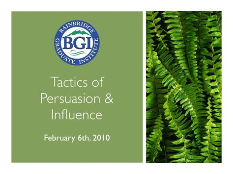 influence and persuasion the psychology of leadership and human behavior habit of success volume 2 tactics of persuasion influence bgiedu