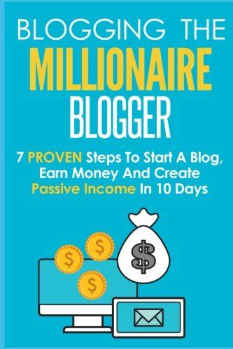 how to make money earning passive income with your spare time from home books blogging 10