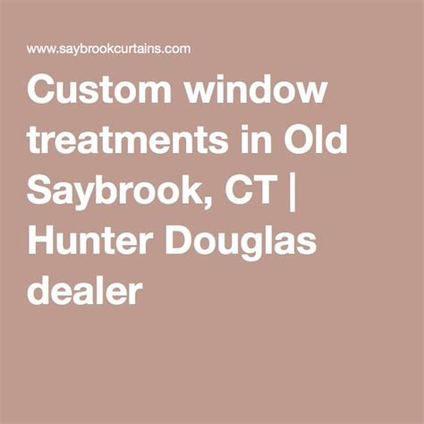 design x manufacturing old saybrook ct 1000 images about window treatments on pinterest hunter