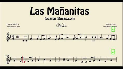 tocar las mananitas paso a paso con guitarra las ma 241 anitas partitura de viol 237 n 2 170 voz youtube