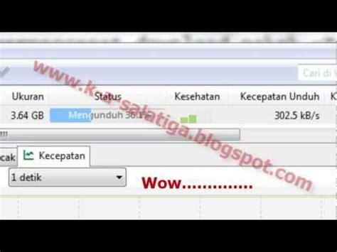 cara mempercepat upload video di youtube cara mempercepat utorrent 100 10sec sangat cepat by k a