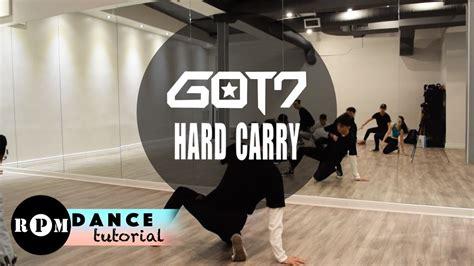 tutorial dance rpm got7 quot hard carry quot dance tutorial intro chorus youtube