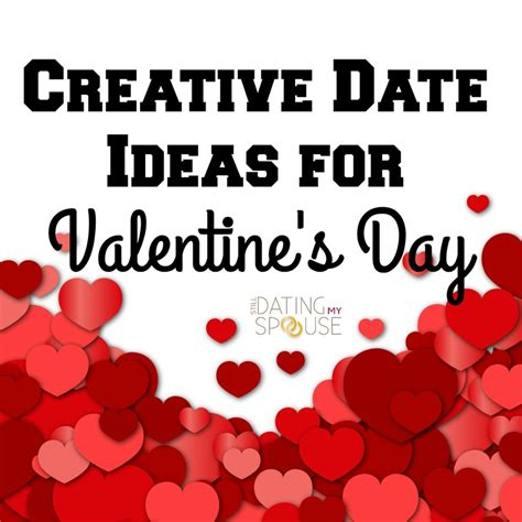 creative valentines day ideas for creative date ideas for s day still dating my