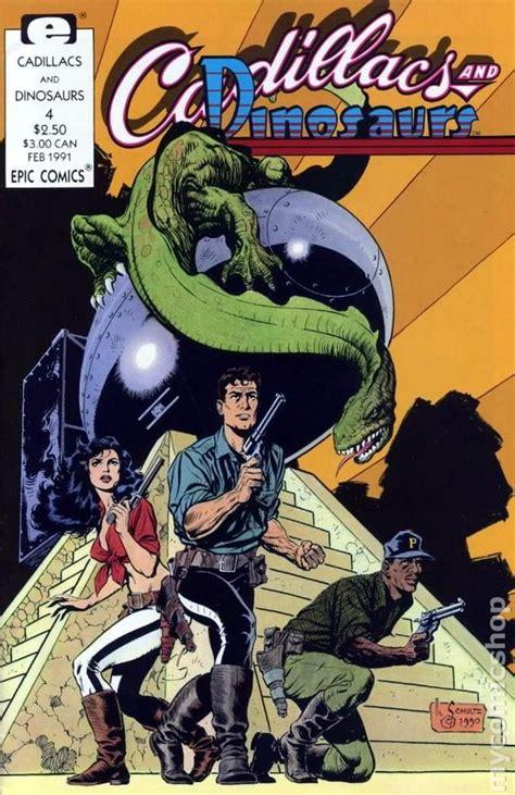 cadillacs and dinosaurs cadillacs and dinosaurs 1990 marvel comic books