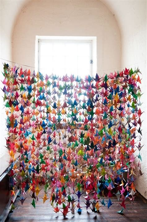 1 000 Origami Cranes - its an ancient japanese legend that anyone who folds a