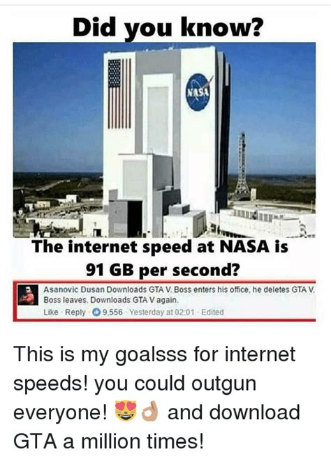 Internet Speed Meme - did you know the internet speed at nasa is 91 gb per