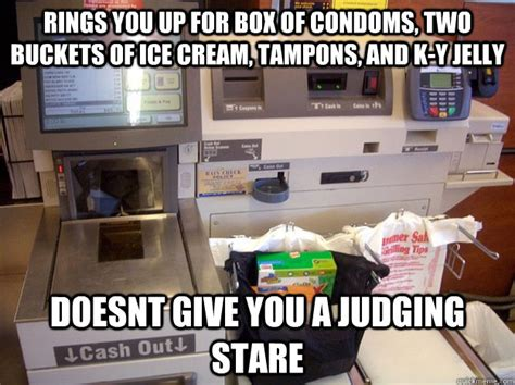Self Checkout Meme - rings you up for box of condoms two buckets of ice cream