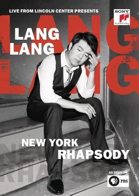 live from lincoln center dvd lang lang new york rhapsody live from lincoln center