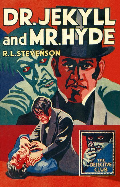 dr jekyll and mr hyde book report dr jekyll and mr hyde the detective club r l