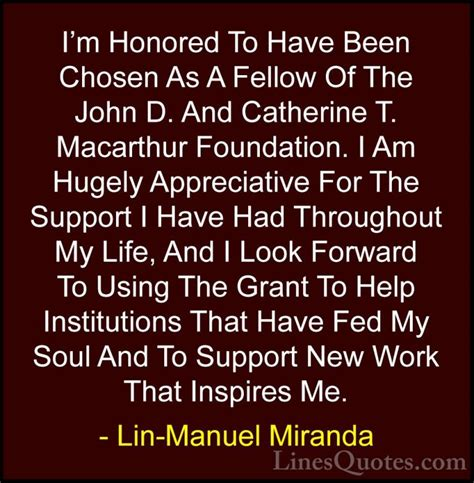 Im Honored by Manuel Miranda Quotes And Sayings With Images