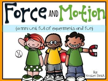 On Science Forces And Motion and motion a mini unit of science experiments
